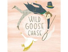Wild Goose Chase by Angela Keoghan