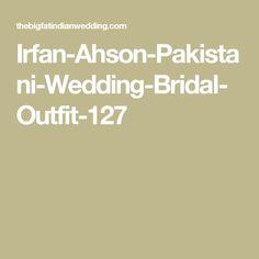 Irfan-Ahson-Pakistani-Wedding-Bridal-Outfit-127