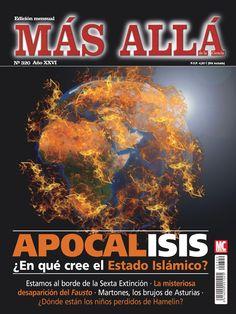Revista #MásAllá 320. #Apocalipsis. ¿En qué cree el Estado #Islámico?