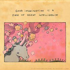 Boa imaginação é sinal de ótima inteligência. Coisas que ninguém me disse - Alex Noriega