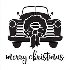 Merry Christmas Truck with Wreath Stencil by image 2 Christmas Vinyl, Christmas Truck, Diy Christmas Ornaments, Merry Christmas, Christmas Blessings, Vinyl Crafts, Vinyl Projects, Stencil Templates, Stencils