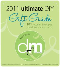 Ultimate Gift Guide! More homemade gift ideas!