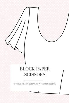 Transform a basic sleeve into a full and drapey flutter sleeve.  Best sewn in lightweight, floaty fabric.  | Block Paper Scissors  |  Seamwork Magazine