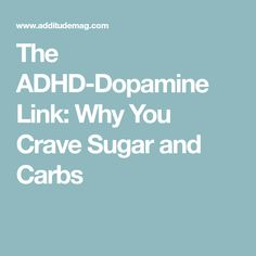 Sugar and carbs deliver it along with excess calories. Here's what helps people with ADD lose weight and why fad diets fail. Adhd Funny, Nutrition And Mental Health, Kids Health, Craving Carbs, Adhd Help, Adhd Diet, Adhd Brain, Adhd Strategies, Adhd Symptoms