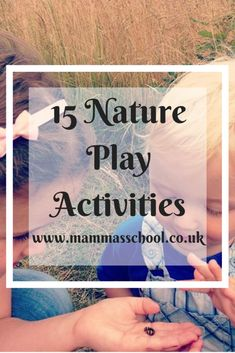 15 Nature play activities and why it is important for children to play outdoors in nature. All the benefits and some play ideas. Physical Activities, Activities For Kids, Forest School Activities, Play Shop, Happy Parents, Live In The Present, Problem Solving Skills, Water Play, Play Ideas