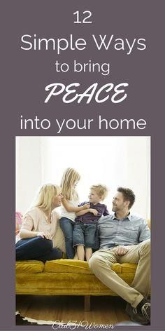 What are those small     What are those small things that can make a significant difference in your home? Here are 12 simple things that can help bring peace into your home and family! ~ Club31Women