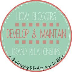 How Bloggers Develop and Maintain Relationships with Brands Part 1 of 3 | Anyonita Nibbles