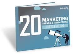 20 Marketing Trends and Predictions for 2013 and Beyond via HubSpot