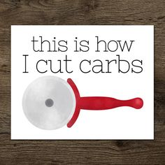 This Is How I Cut Carbs Digital 8x10 Printable by ALittleLeafy