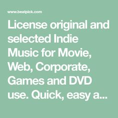 License original and selected Indie Music for Movie, Web, Corporate, Games and DVD use. Quick, easy and online. Only the best music around. Music Licensing, Copyright Music, Royalty Free Music, Indie Music, Good Music, The Selection, Good Things, The Originals, Film