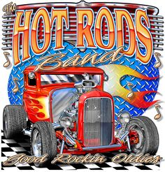 Hot Rod Car Posters   The Hot Rods bring back the Golden Era of Rock and Roll with songs ...