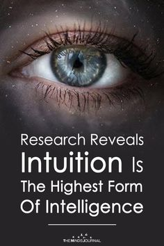 In today's world, a lot of corporate people think that intuition is stupidity , Research Reveals Intuition Is The Highest Form Of Intelligence Colleges For Psychology, Psychology Facts, Psychology Meaning, Intuition Quotes, Psychic Development, Personal Development, Proverbs Quotes, Thing 1, Higher Consciousness