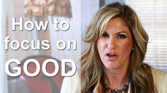 Spiritual Tip - How to Focus on Good with Dani Johnson