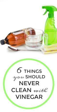 Household tips: 6 things you should never clean with vinegar