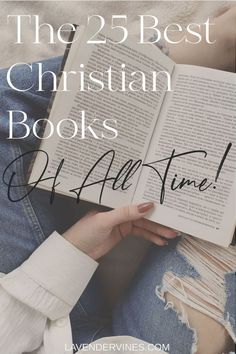 Looking for the best Christian books of all time? Look no further, click through to read more! #Christian #BestChristianBooks #Jesus #Christianity
