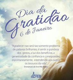 06 de janeiro - Dia da Gratidão - http://www.agendaespiritabrasil.com.br/2017/01/06/06-de-janeiro-dia-da-gratidao/