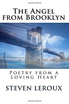 The Angel from Brooklyn: Poetry from a Loving Heart by St Forms Of Poetry, Poetry Books, Inspirational Books, Tower Bridge, Love Heart, Self Help, Brooklyn, Angel, Life