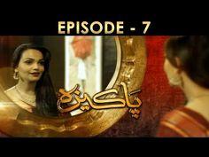 HUM TV Drama Serial Pakeeza, Episode 07 Full HD 24 March 2016   99 HD Videos   Watch Latest HD Videos