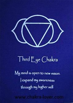 Third Eye Chakra information. Affirmations, yoga, oils, herbs, meditation.