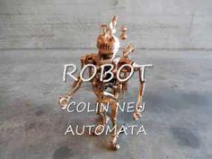 COLIN NEU AUTOMATA Steampunk robot - YouTube