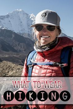 Hubs is good at making sure we have what we need, but this is good info. Not sure what to wear hiking? Learn how to dress for both function and comfort on the trail in a variety of conditions with this hiking apparel guide. Hiking Tips, Camping And Hiking, Family Camping, Backpacking Gear, Camping Gear, Outdoor Camping, Camping Guide, Camping Checklist, Camping Equipment