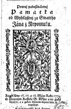 Prwnj padesátáletnj Památka od Wyhlássenj za Swatého Jána z Nepomuku Old Books, Symbols, Peace, Art, Antique Books, Icons, Kunst, Room, Art Education