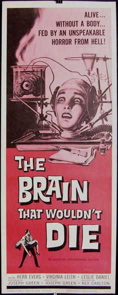 the brain that wouldn't die/ el cerebro q no queria morir