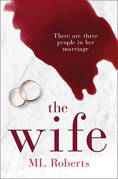 The Wife – The Complete Series – M.L.Roberts 5* Review