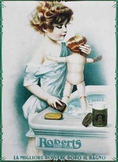 Italian Ad for Roberts Talc Vintage Italian Posters, Pub Vintage, Vintage Dolls, Vintage Graphic, Poster Vintage, Advertising Slogans, Vintage Advertising Posters, Vintage Advertisements, Marketing Poster