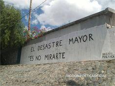 EL DESASTRE MAYOR ES NO MIRARTE #rima #streetart