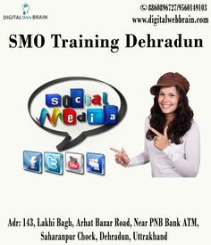 Digital Web Brain is one of the best SMO Training Dehradun Institute in Dehradun offering various SMO training programs in Dehradun, Uttrakhand. We provide basic and advanced level Live SMO Training. Join Today! http://bit.ly/2zqEIWv