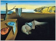The Persistence of Memory.  Salvador Dali.