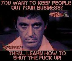 "Al Pacino as Tony Montana in ""Scarface"" Quote Wise Quotes, Movie Quotes, Great Quotes, Quotes To Live By, Motivational Quotes, Funny Quotes, Inspirational Quotes, 2pac Quotes, Scarface Quotes"