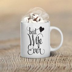 Valentine's Day Coffee Mug, Best Wife Ever, Gifts, Mugs, Valentines Day Gift for Her, Him, Couple's Gift Ideas, Couples, Font, World's Best