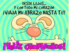 Risultati immagini per tarjetas cumpleaños Birthday Wishes And Images, Birthday Messages, Humor Mexicano, Bday Cards, Birthday Decorations, Special Events, Birthdays, Happy Birthday, Greeting Cards