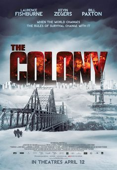 THE COLONY adds first movie poster for Laurence Fishburne, Kevin Zegers, Bill Paxton film