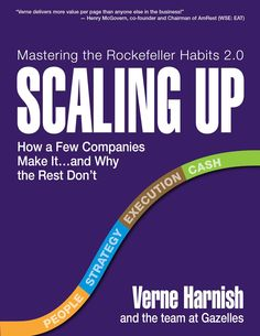 Joel grabbed Scaling Up: How a Few Companies Make It...and Why the Rest Don't (Rockefeller Habits 2.0) eBook: Verne Harnish: Kindle Store