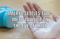 Imerys Talc America agreed to settle a lawsuit filed by a woman who was diagnosed with mesothelioma cancer after using talcum powder products sold by Johnson & Johnson. Johnson And Johnson, In Law Suite, Cancer, Facts, Product Liability, Powder, America, Woman, Products