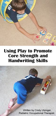 Using Play to Promote Core Strength and Handwriting Skills *great article