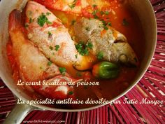 Cuisine antillaise - l'incontournable plat créole : le court-bouillon de poisson