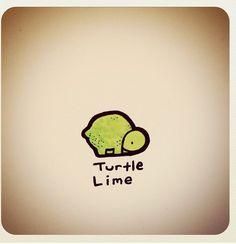 Turtle lime okay he just looks naked here lol