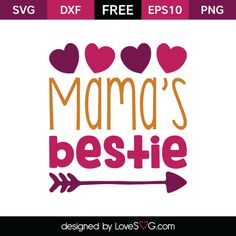 *** FREE SVG CUT FILE for Cricut, Silhouette and more *** Mama's Bestie Vinyl Crafts, Vinyl Projects, Projects To Try, Free Svg Cut Files, Svg Files For Cricut, Cricut Explore Air, Silhouette Cameo Projects, Cricut Creations, Vinyl Designs