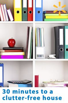 Clutter takes up valuable space. Spend just 30 minutes controlling the mess, and you just might discover newly organized space you never knew you had. Apply these basic rules from Walmart.com - they'll help you get started and achieve organization quickly.