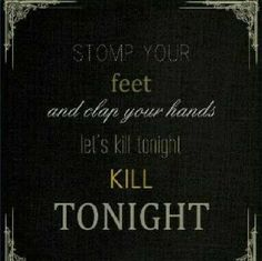 Let's Kill Tonight by Panic! At the Disco off of their album Vices and Virtues. Their stuff is gold. More Lyrics, Music Lyrics, My Music, Music Life, Music Bands, Emo Bands, Panic! At The Disco, My Escape, Pop Punk