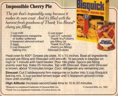 Recipe Clipping For Impossible Cherry Pie Marks favorite and i will make for him on the (Best Pie Cherry) Retro Recipes, Old Recipes, Vintage Recipes, Cooking Recipes, Yummy Recipes, Recipies, Family Recipes, Impossible Pie Bisquick, Impossible Pumpkin Pie