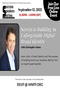 📢Any plans this Wednesday? Success Speakers Series: Secrets to Building An Unforgettable Digital Brand Identity Business Events, Business Networking, Westchester County, Advertise Your Business, Chamber Of Commerce, It Network, Growing Your Business, Speakers, Brand Identity