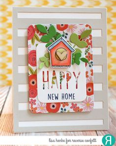 Card by Lisa Henke. Reverse Confetti stamp sets: The Tweet Life and A Whole Lotta Happy. Confetti Cuts: The Tweet Life, Leafy, Big Stripes Cover Panel and Happy Pretty Panel. Congratulations card. Housewarming card.