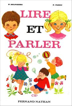 Manuels anciens: Lire et parler CE1 - Delpierre et Furcy : manuel de lecture courante et d'expression écrite French Learning Books, French Teaching Resources, Teaching French, Teaching Kids, French Language Lessons, French Lessons, How To Speak French, Learn French, Sequencing Cards