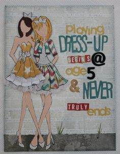 lori smith-paperie march 2014 kit-canvas-prima dolls-playing dressup