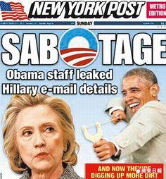 《紐約郵報》以「搞破壞」為題,指歐巴馬幕僚洩露希拉蕊電郵細節,將扒更多糞。翻攝《紐約郵報》